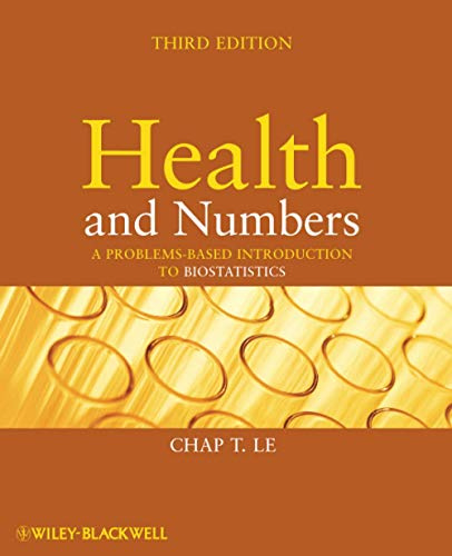 9780470185896: Health and Numbers: A Problems-Based Introduction to Biostatistics