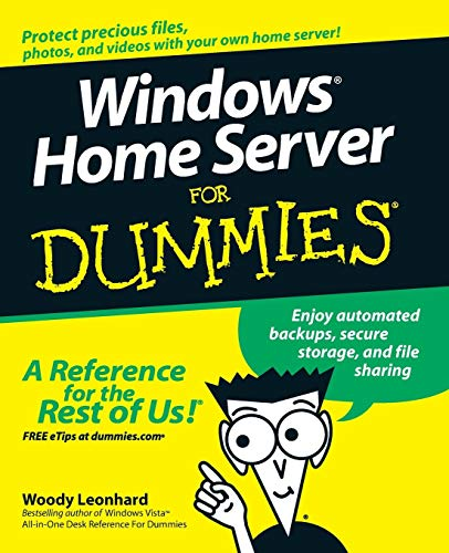 Windows Home Server For Dummies (Paperback): Woody Leonhard