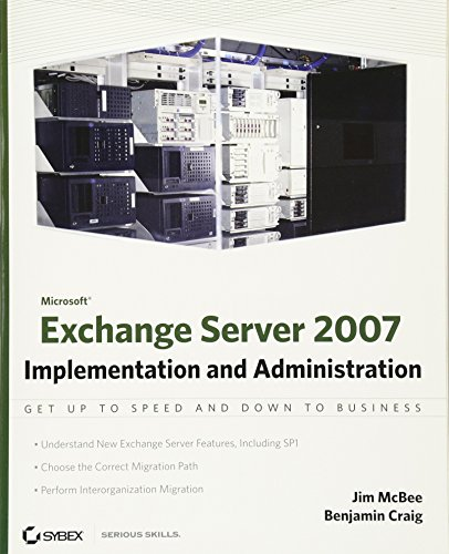 9780470187418: Microsoft Exchange Server: Implementation and Administration