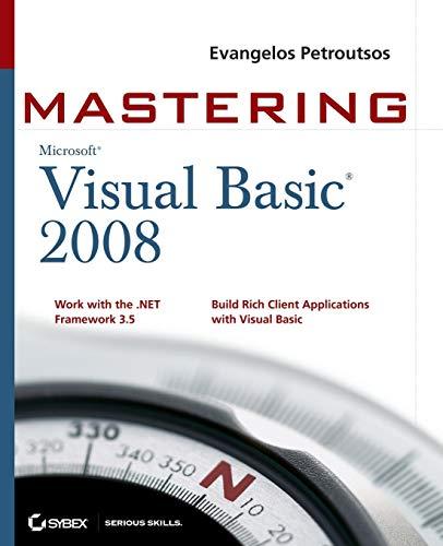 9780470187425: Mastering Microsoft Visual Basic 2008