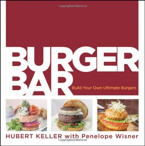 9780470187678: Burger Bar: Build Your Own Ultimate Burgers