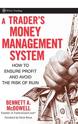 9780470187715: A Trader's Money Management System: How to Ensure Profit and Avoid the Risk of Ruin