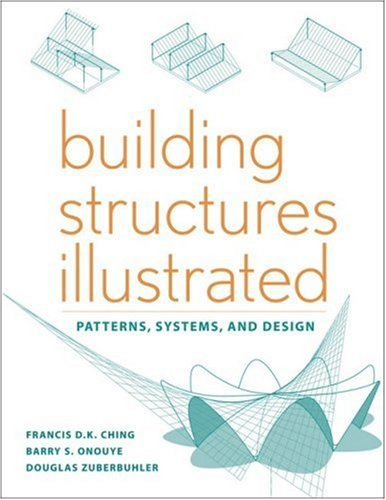 9780470187852: Building Structures Illustrated: Patterns, Systems, and Design