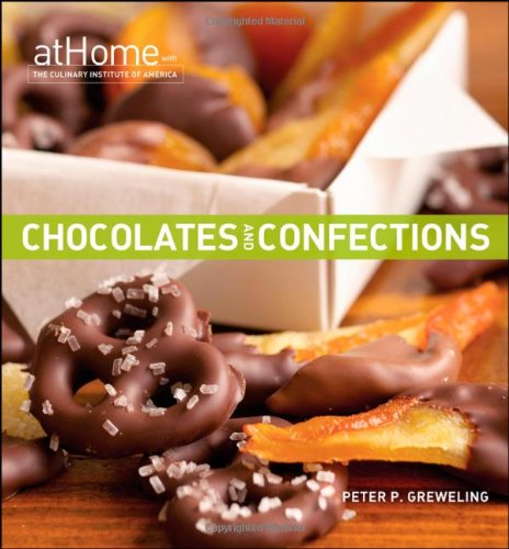 9780470189573: Chocolates and Confections at Home with the Culinary Institute of America