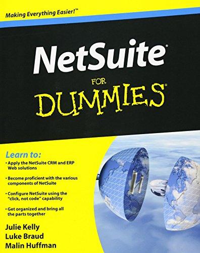 Netsuite for Dummies (R) (Paperback): Julie Kelly, Luke Braud, Malin Huffman