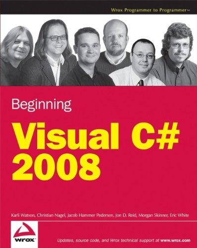 Beginning Microsoft Visual C# 2008: Karli Watson, Christian