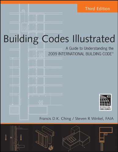 9780470191439: Building Codes Illustrated: A Guide to Understanding the 2009 International Building Code