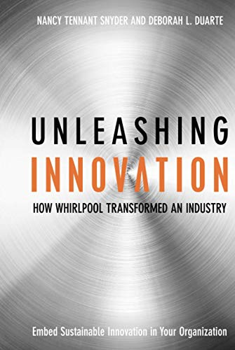 9780470192405: Unleashing Innovation: How Whirlpool Transformed an Industry