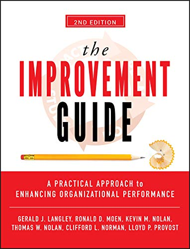 9780470192412: The Improvement Guide: A Practical Approach to Enhancing Organizational Performance