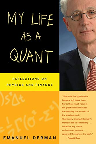 9780470192733: My Life as a Quant: Reflections on Physics and Finance