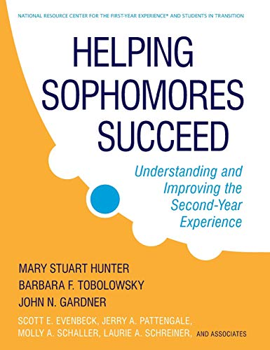 9780470192757: Helping Sophomores Succeed: Understanding and Improving the Second-Year Experience