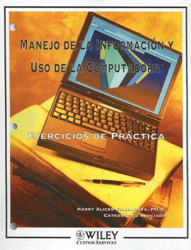 9780470193259: Manejo de la Informacion y Uso de la Computadora: Ejercicios de Practica