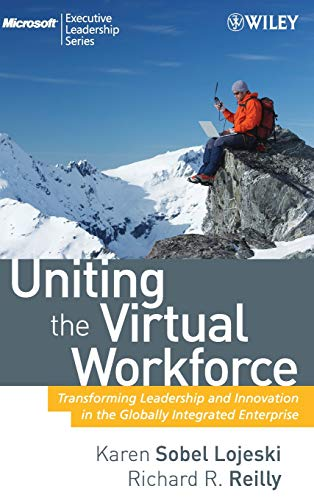 9780470193952: Uniting the Virtual Workforce: Transforming Leadership and Innovation in the Globally Integrated Enterprise