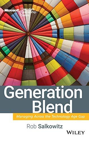 9780470193969: Generation Blend: Managing Across the Technology Age Gap