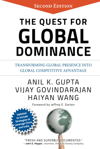 9780470194409: The Quest for Global Dominance: Transforming Global Presence into Global Competitive Advantage