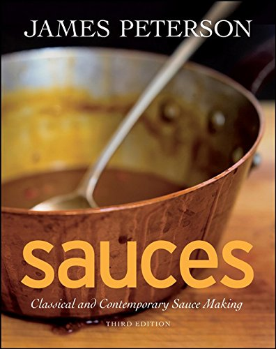 9780470194966: Sauces: Classical and Contemporary Sauce Making, 3rd Edition