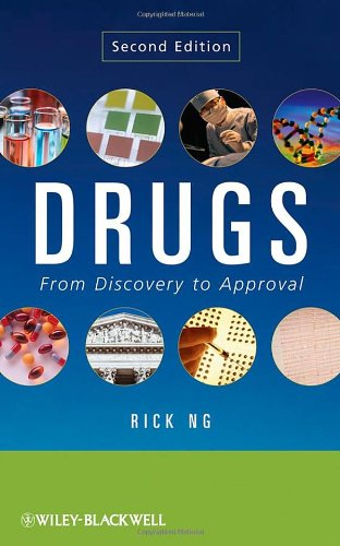 9780470195109: Drugs: From Discovery to Approval