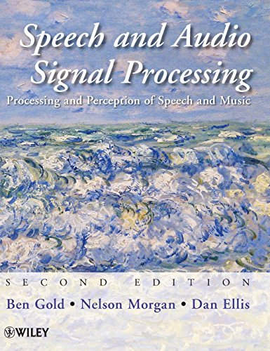 9780470195369: Speech and Audio Signal Processing: Processing and Perception of Speech and Music