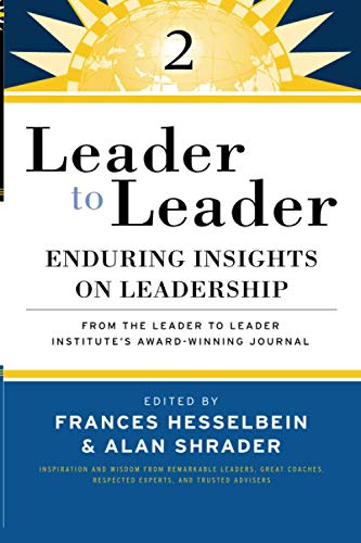 9780470195475: Leader to Leader 2: Enduring Insights on Leadership from the Leader to Leader Institute's Award Winning Journal