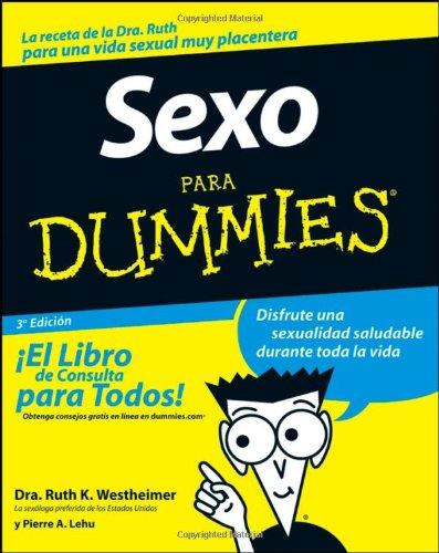 9780470195512: Sexo Para Dummies (Spanish Edition)