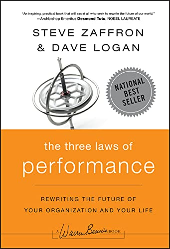 9780470195598: The Three Laws of Performance: Rewriting the Future of Your Organization and Your Life