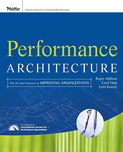 9780470195680: Performance Architecture: The Art and Science of Improving Organizations
