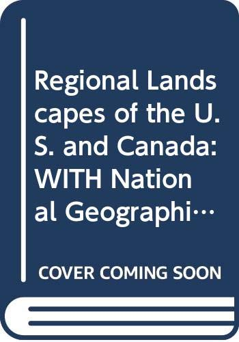 9780470195932: Regional Landscapes of the U.S. and Canada: WITH National Geographic Atlas of the World