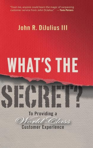 9780470196120: What's the Secret?: To Providing a World-Class Customer Experience