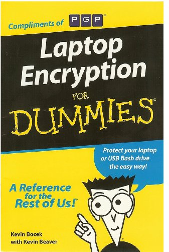 9780470196175: Laptop Encryption for DUMMIES: Protect Your Laptop or USB Flash Drive the Easy Way!