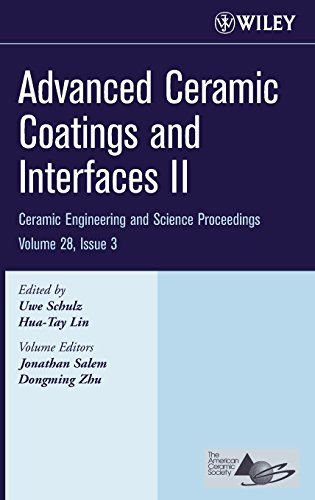 Advanced Ceramic Coatings And Interfaces Ii: Ceramic Engineering And Science Proceedings