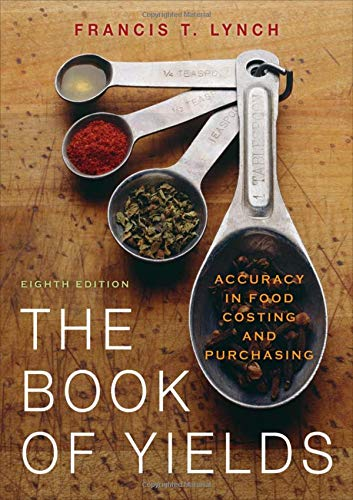 9780470197493: The Book of Yields: Accuracy in Food Costing and Purchasing