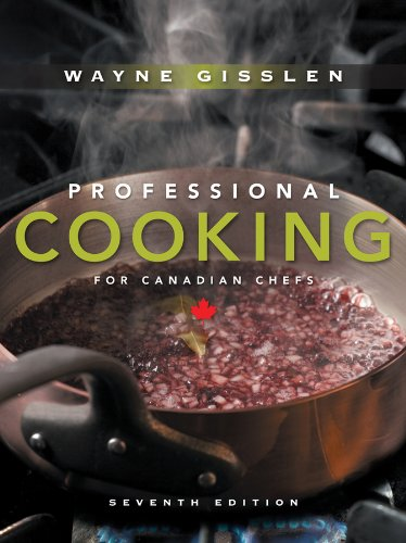 9780470197547: Professional Cooking for Canadian Chefs