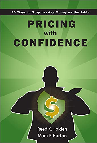 9780470197578: Pricing with Confidence: 10 Ways to Stop Leaving Money on the Table