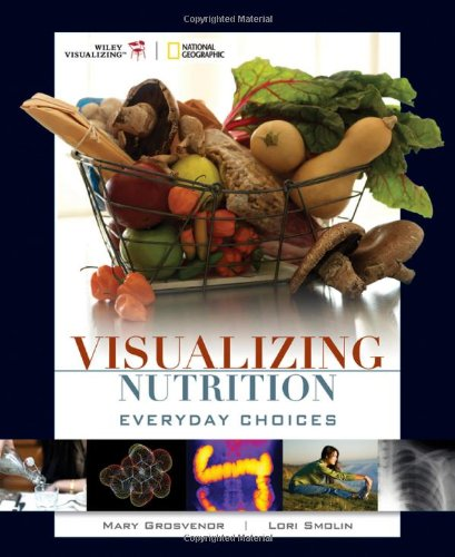 9780470197585: Visualizing Nutrition: Everyday Choices