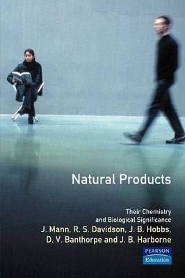 9780470200025: Natural Products: Their Chemistry and Biological Significance