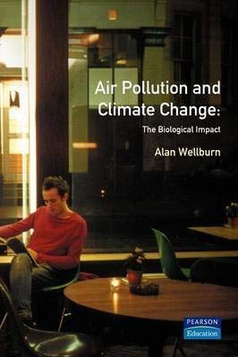 9780470200063: Air pollution and climate change: The biological impact