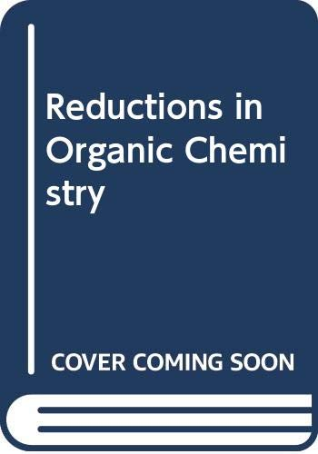 9780470200186: Reductions in Organic Chemistry