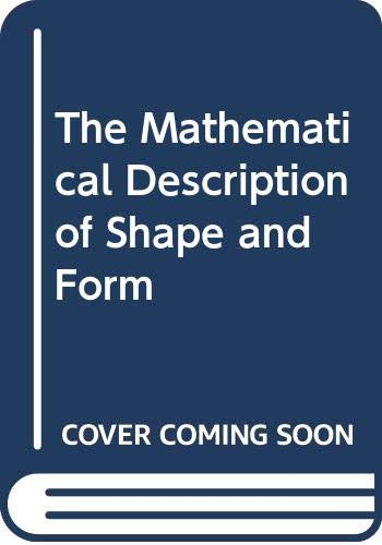 9780470200438: The Mathematical Description of Shape and Form