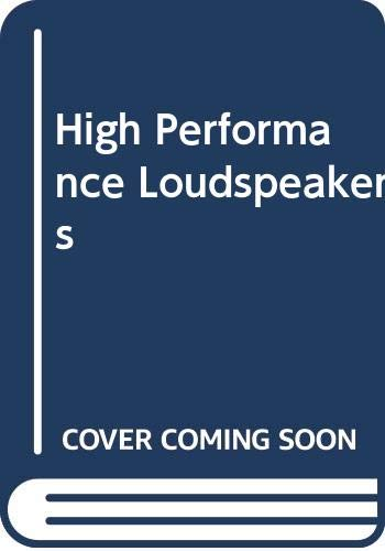 9780470201077: High Performance Loudspeakers