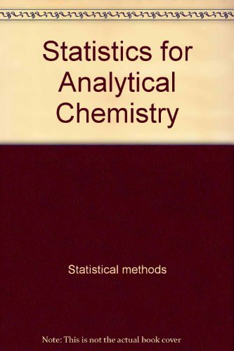 9780470201282: Statistics for Analytical Chemistry (Ellis Horwood Series in Mathematics and Its Applications)