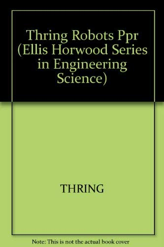 9780470201749: Robots and Telechirs: Manipulators With Memory; Remote Manipulators; Machine Limbs for the Handicapped (Ellis Horwood Series in Engineering Science)