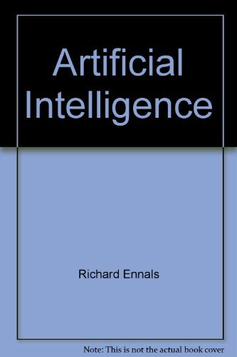 9780470201817: Artificial Intelligence: Applications to Logical Reasoning & Historical Research (Ellis Horwood Series in Computers and Their Applications)