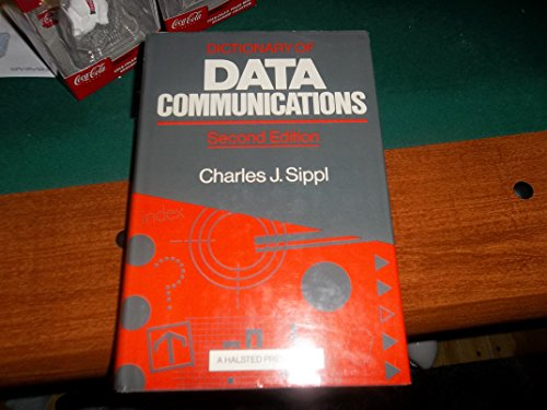 9780470201824: Dictionary of Data Communications