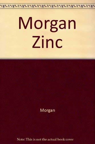 9780470202135: Morgan Zinc