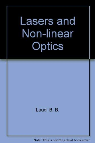 Lasers and Non-linear Optics: B.B. Laud