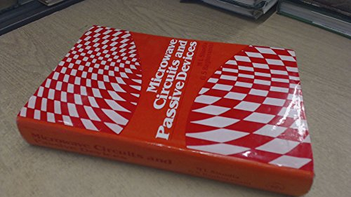 Microwave Circuits And Passive devices: Sisodia, M L