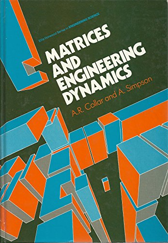 9780470202715: Matrices and Engineering Dynamics