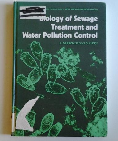 9780470202753: Biology of Sewage Treatment and Water Pollution Control