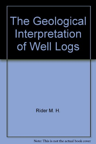 9780470202814: The geological interpretation of well logs