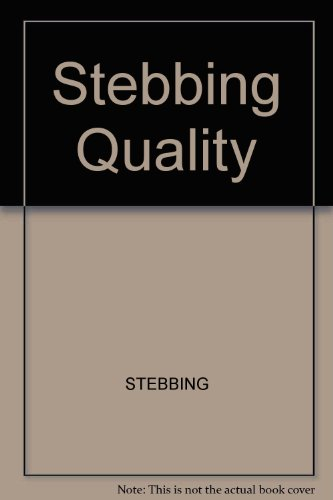 9780470202982: Stebbing Quality (Ellis Horwood series in applied science and industrial technology)